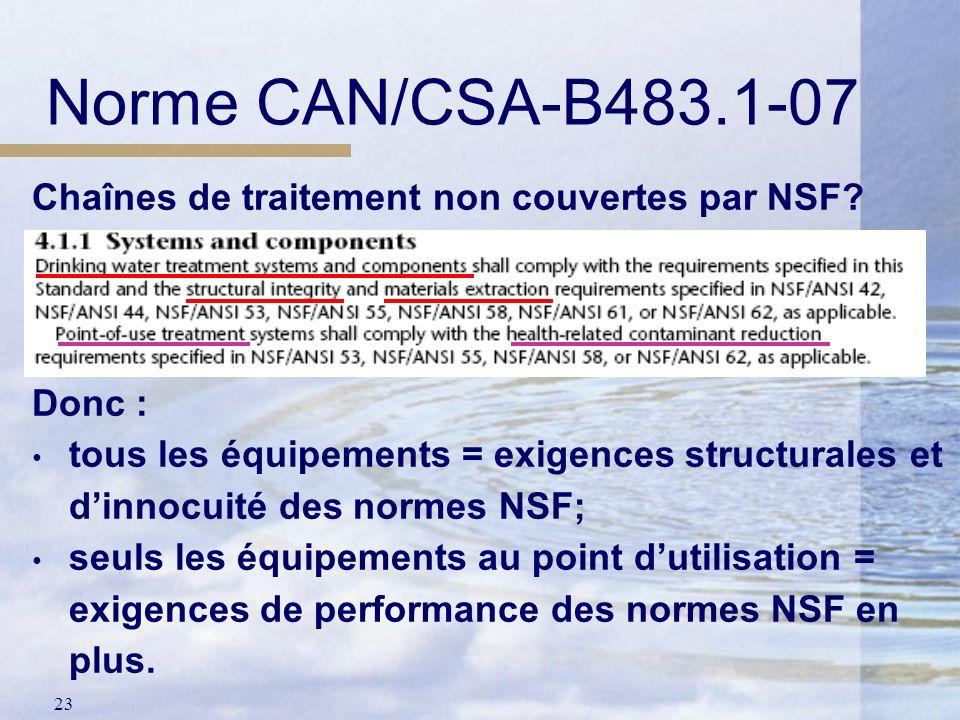 Norme CAN/CSA-B483.1-07 Chaînes de traitement non couvertes par NSF
