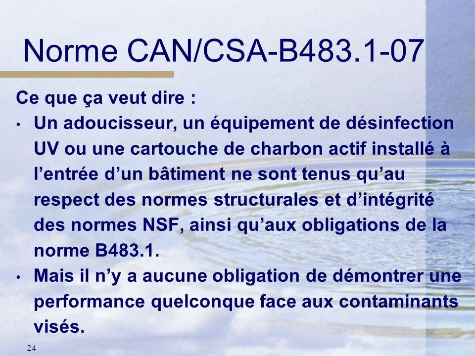 Norme CAN/CSA-B483.1-07 Ce que ça veut dire :