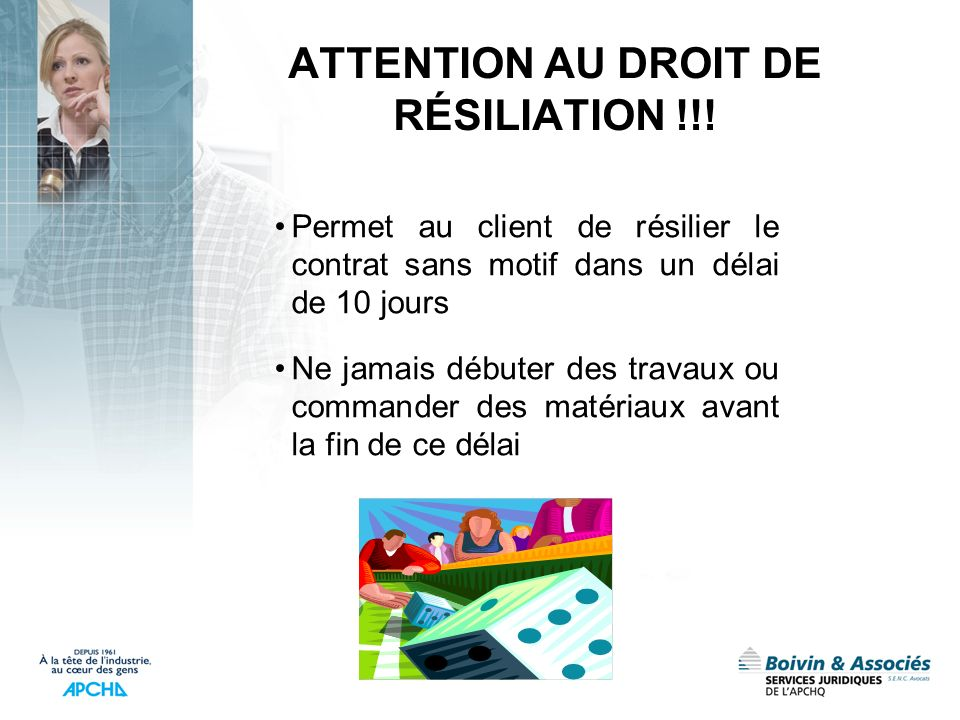 ATTENTION AU DROIT DE RÉSILIATION !!!