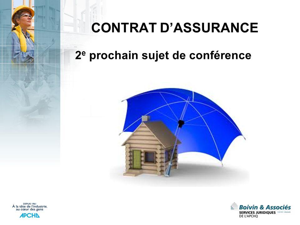CONTRAT D'ASSURANCE 2e prochain sujet de conférence