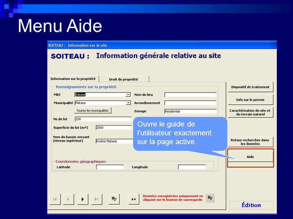 Menu Aide Ouvre le guide de l'utilisateur exactement sur la page active.