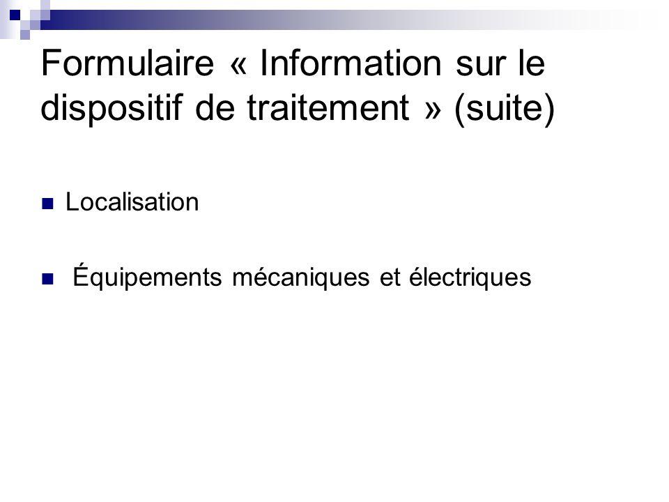 Formulaire « Information sur le dispositif de traitement » (suite)