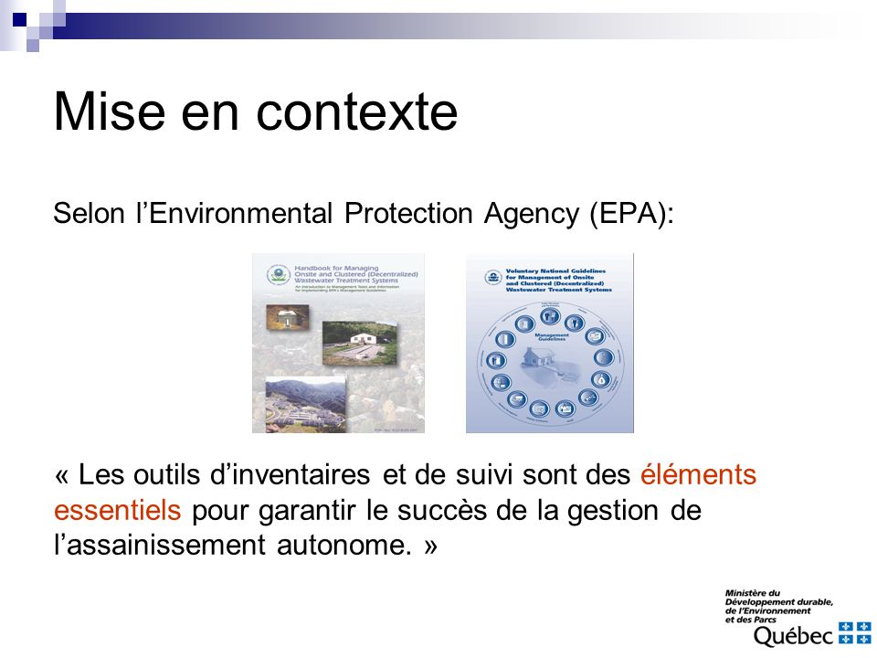 Mise en contexte Selon l'Environmental Protection Agency (EPA):