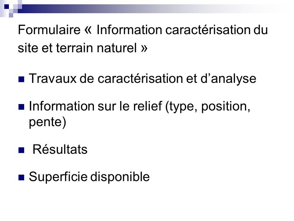 Formulaire « Information caractérisation du site et terrain naturel »