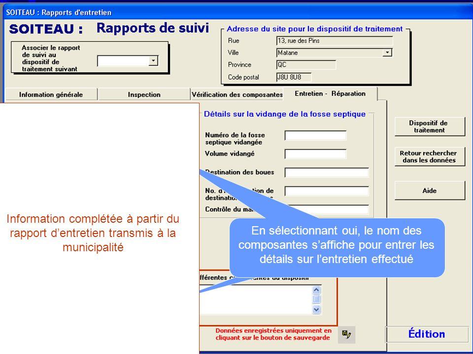 Information complétée à partir du rapport d'entretien transmis à la municipalité