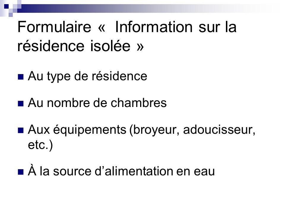 Formulaire « Information sur la résidence isolée »