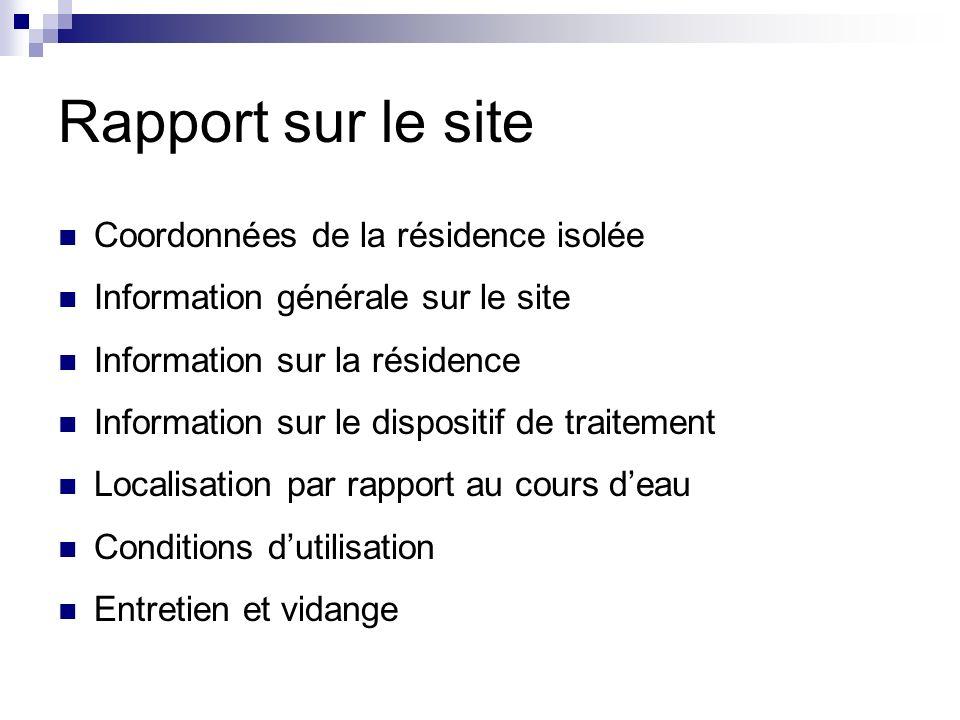 Rapport sur le site Coordonnées de la résidence isolée