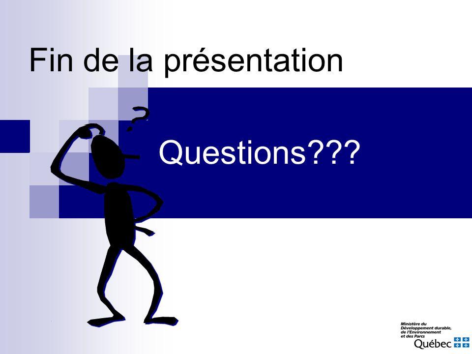Fin de la présentation Questions