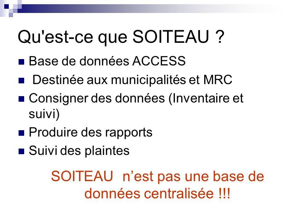 SOITEAU n'est pas une base de données centralisée !!!