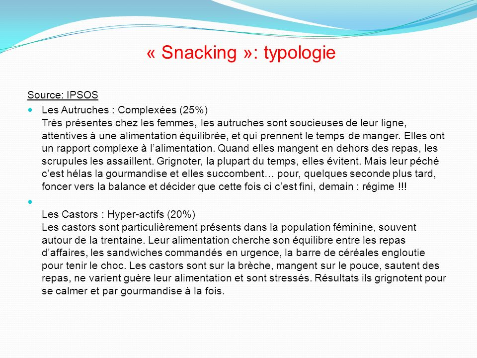 « Snacking »: typologie