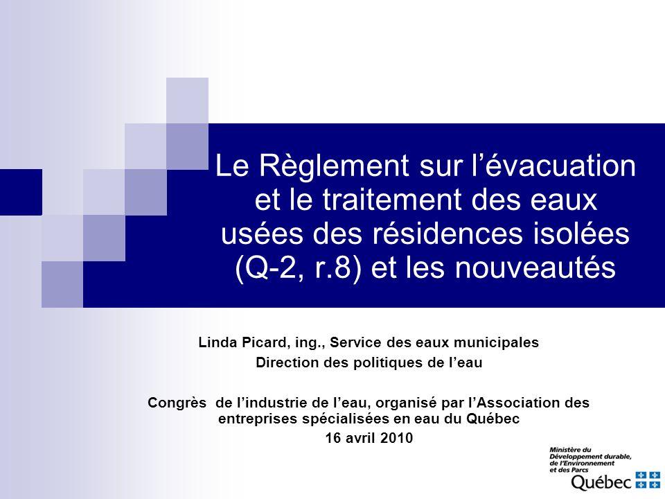 Le Règlement sur l'évacuation et le traitement des eaux usées des résidences isolées (Q-2, r.8) et les nouveautés