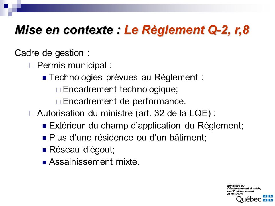 Mise en contexte : Le Règlement Q-2, r,8