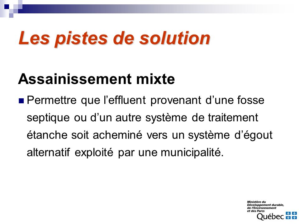 Les pistes de solution Assainissement mixte