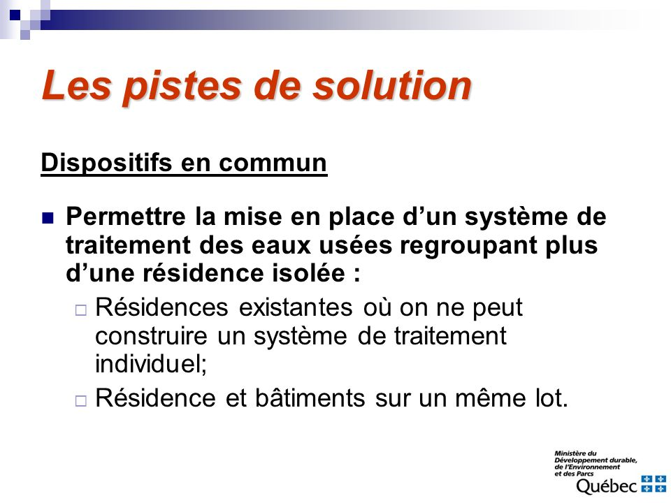 Les pistes de solution Dispositifs en commun