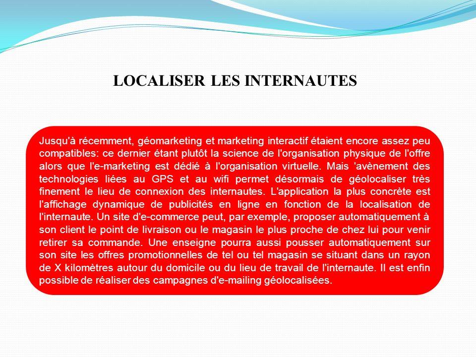 LOCALISER LES INTERNAUTES