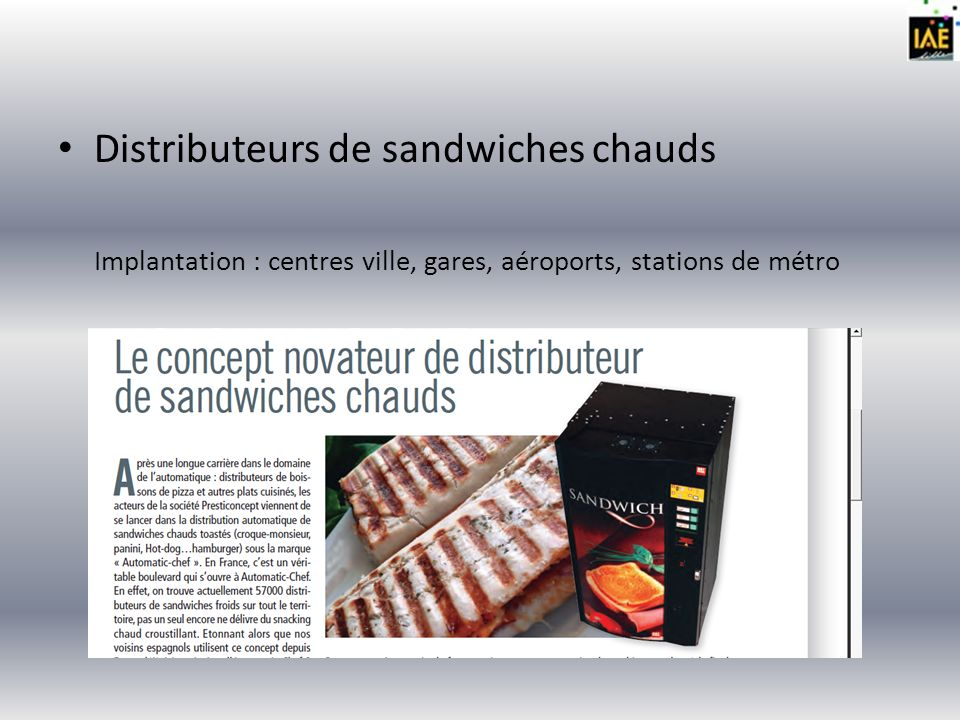 Distributeurs de sandwiches chauds