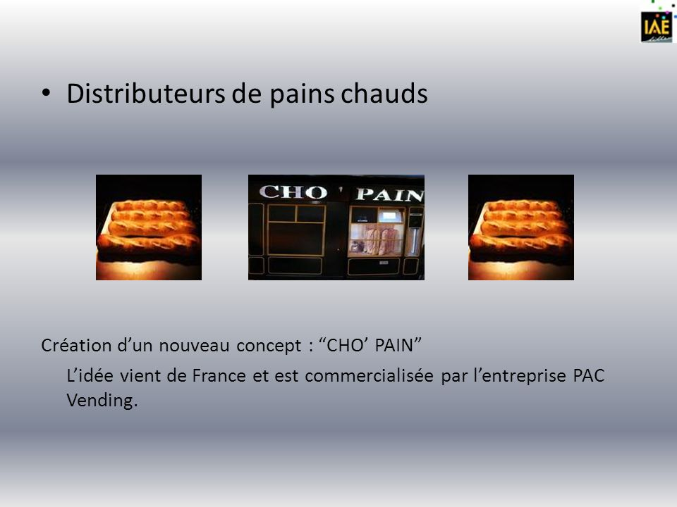 Distributeurs de pains chauds