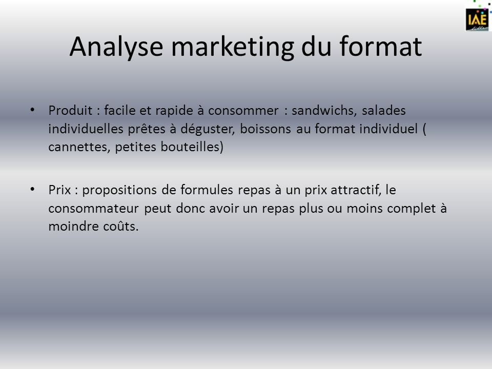 Analyse marketing du format