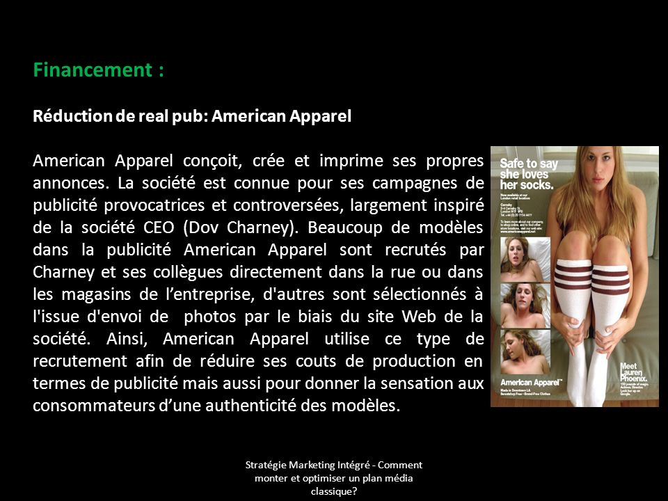 Financement : Réduction de real pub: American Apparel