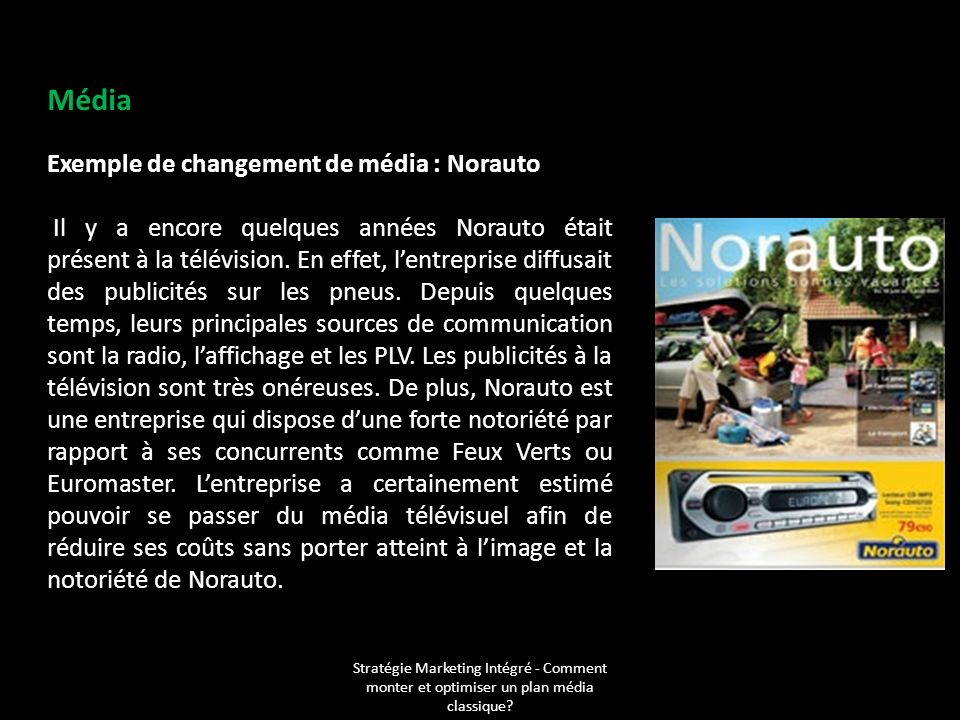 Média Exemple de changement de média : Norauto