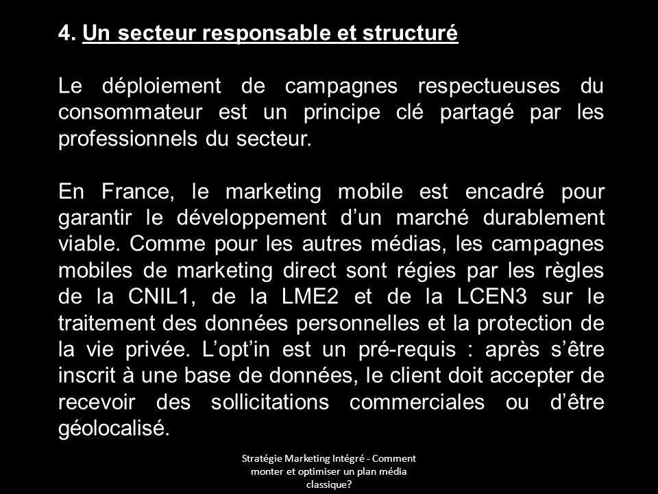 4. Un secteur responsable et structuré