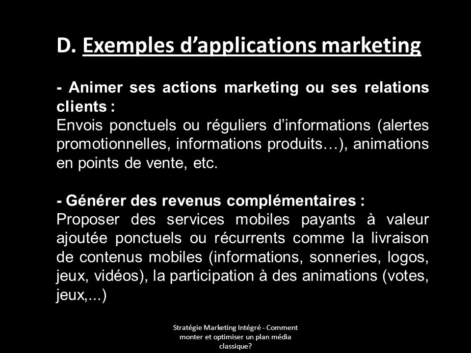 D. Exemples d'applications marketing