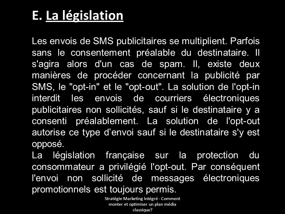 E. La législation