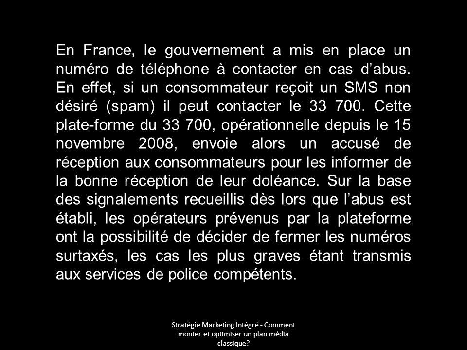 En France, le gouvernement a mis en place un numéro de téléphone à contacter en cas d'abus. En effet, si un consommateur reçoit un SMS non désiré (spam) il peut contacter le 33 700. Cette plate-forme du 33 700, opérationnelle depuis le 15 novembre 2008, envoie alors un accusé de réception aux consommateurs pour les informer de la bonne réception de leur doléance. Sur la base des signalements recueillis dès lors que l'abus est établi, les opérateurs prévenus par la plateforme ont la possibilité de décider de fermer les numéros surtaxés, les cas les plus graves étant transmis aux services de police compétents.