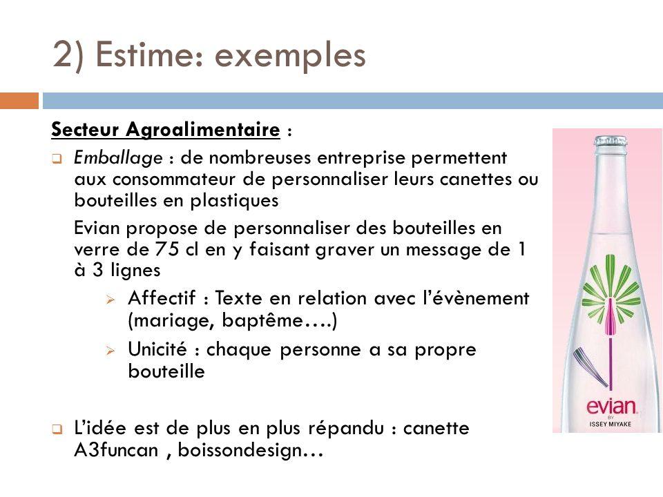 2) Estime: exemples Secteur Agroalimentaire :
