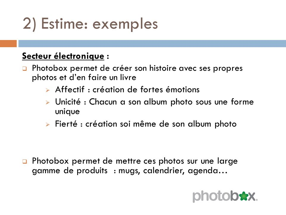 2) Estime: exemples Secteur électronique :