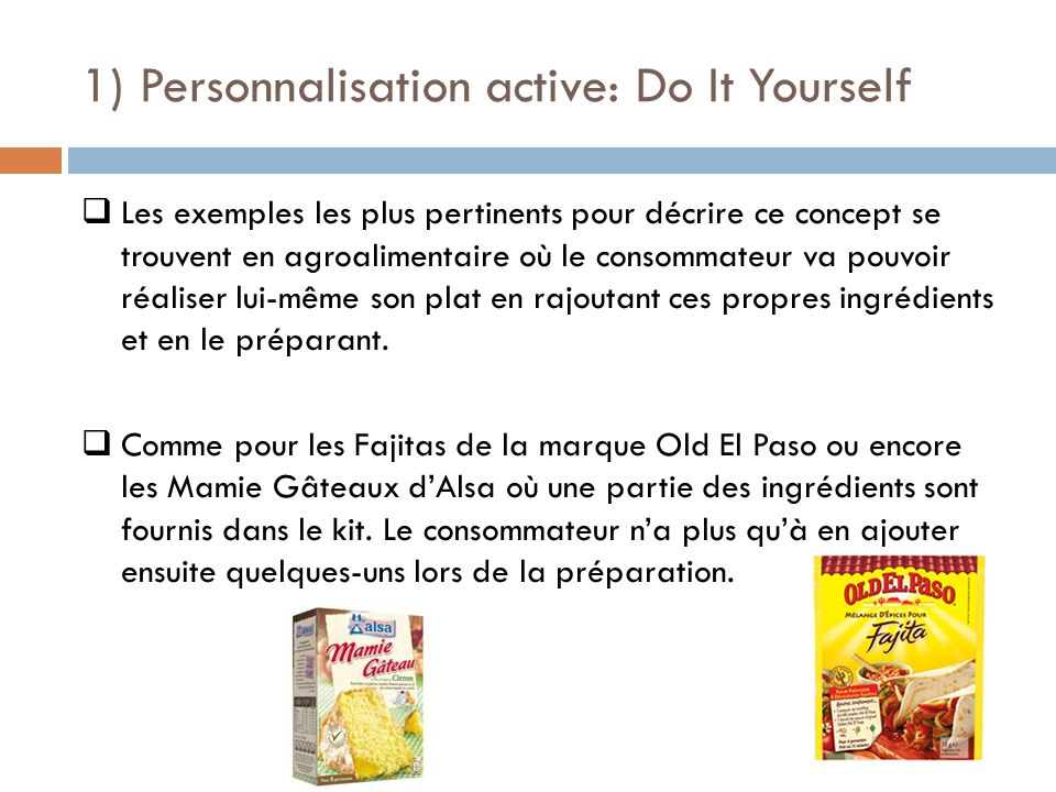 1) Personnalisation active: Do It Yourself