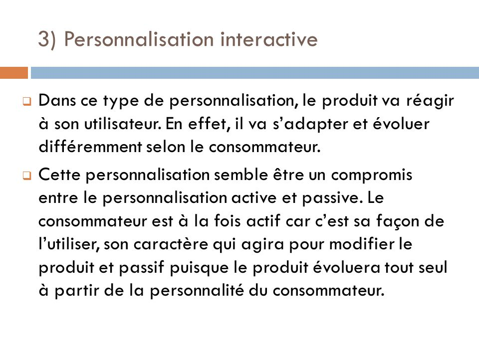 3) Personnalisation interactive