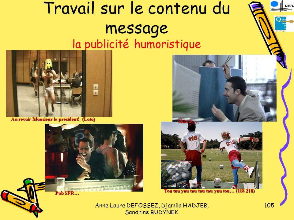 Travail sur le contenu du message la publicité humoristique