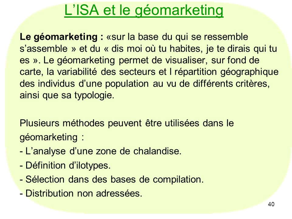 L'ISA et le géomarketing