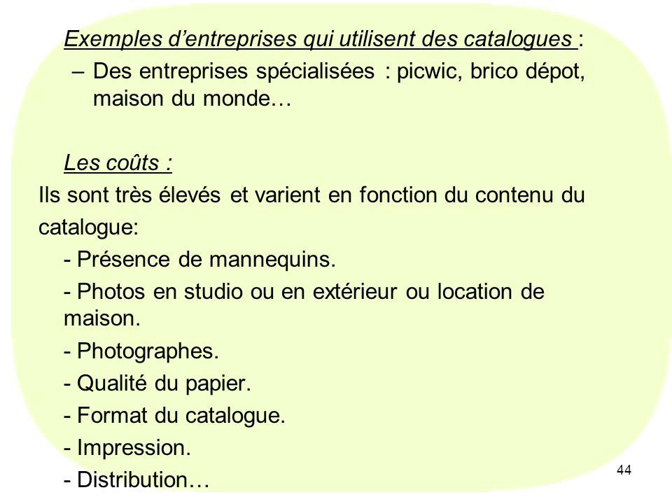 Exemples d'entreprises qui utilisent des catalogues :