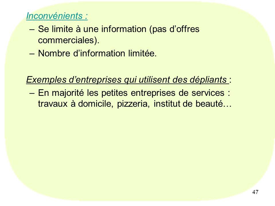 Se limite à une information (pas d'offres commerciales).