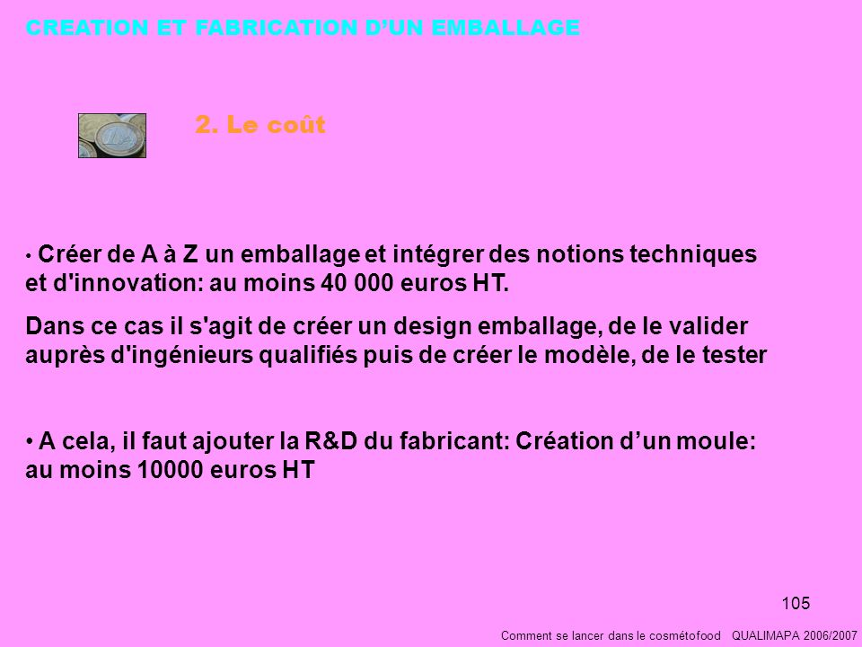 CREATION ET FABRICATION D'UN EMBALLAGE