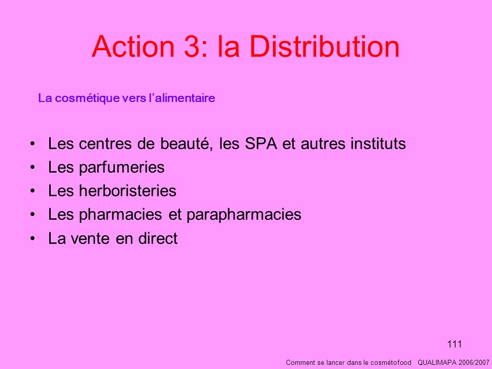 Action 3: la Distribution