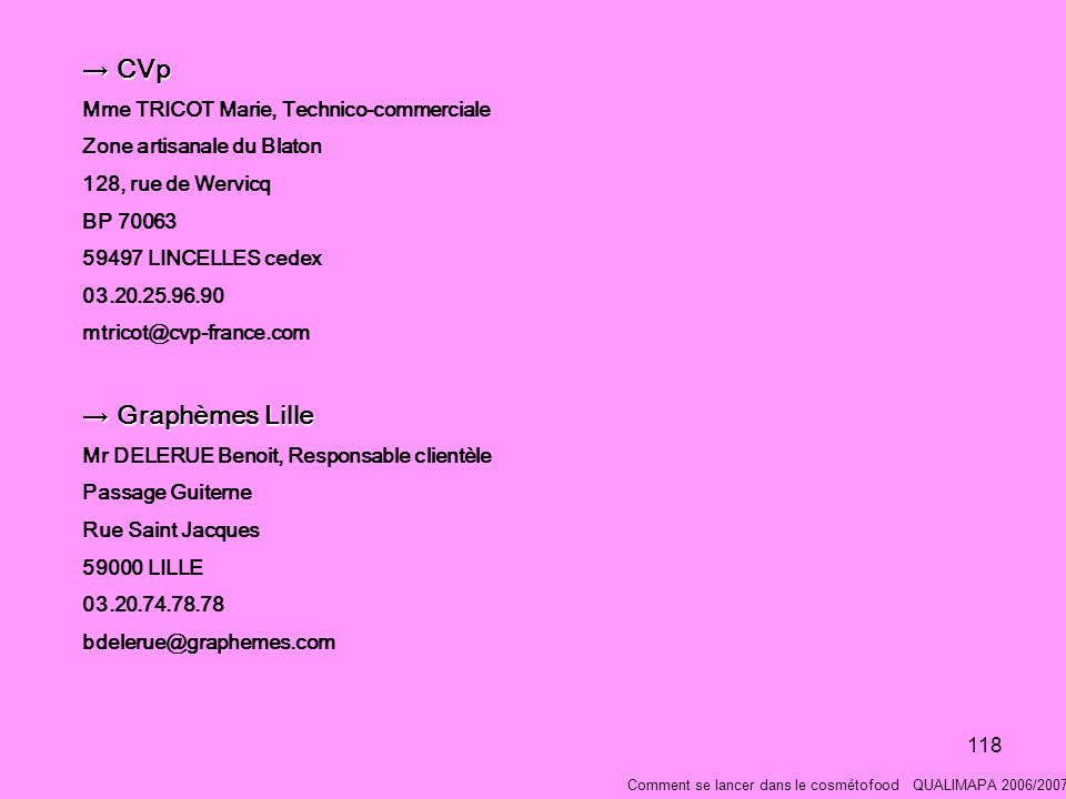CVp Graphèmes Lille Mme TRICOT Marie, Technico-commerciale
