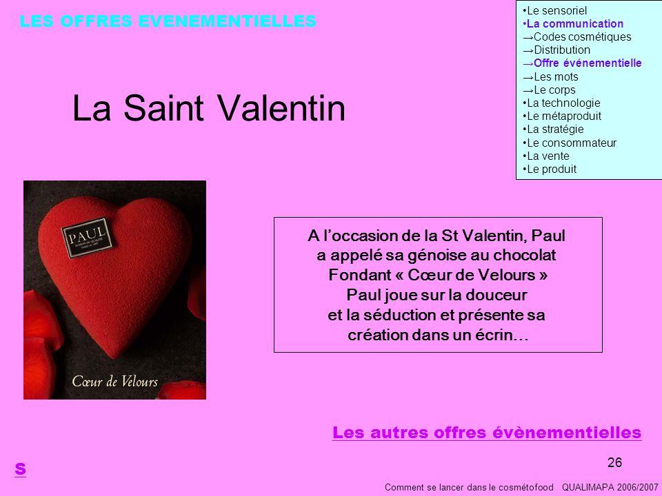 La Saint Valentin LES OFFRES EVENEMENTIELLES