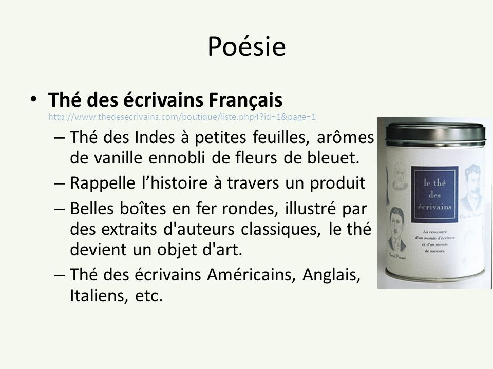 Poésie Thé des écrivains Français http://www.thedesecrivains.com/boutique/liste.php4 id=1&page=1.