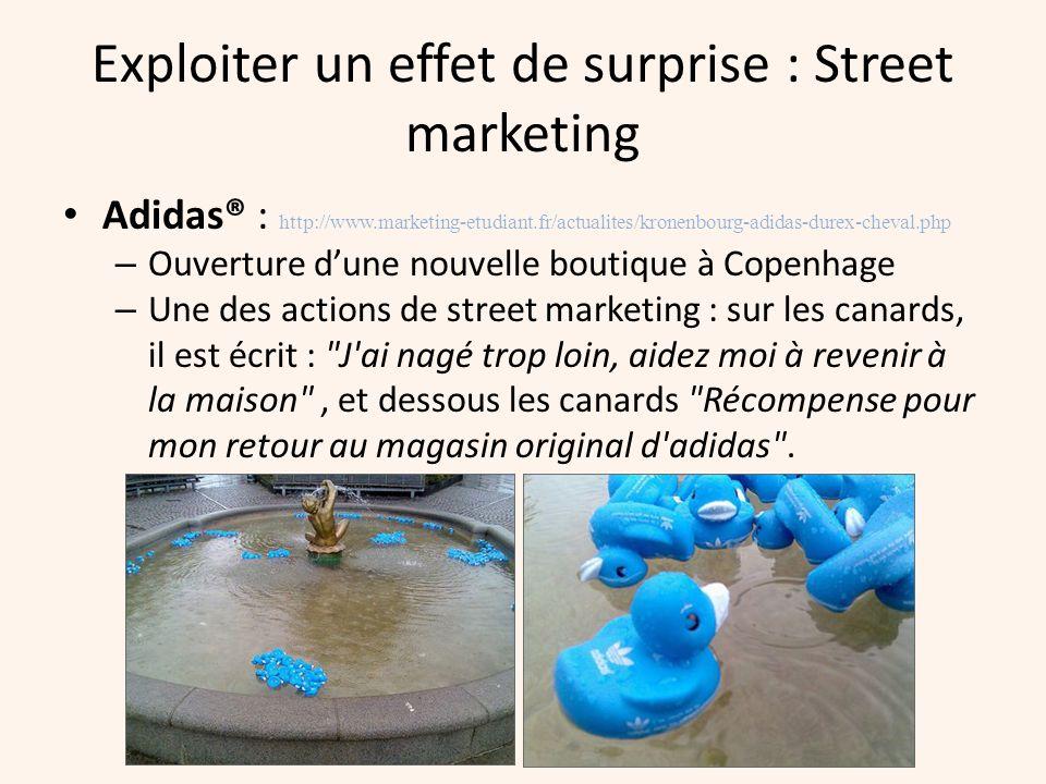 Exploiter un effet de surprise : Street marketing