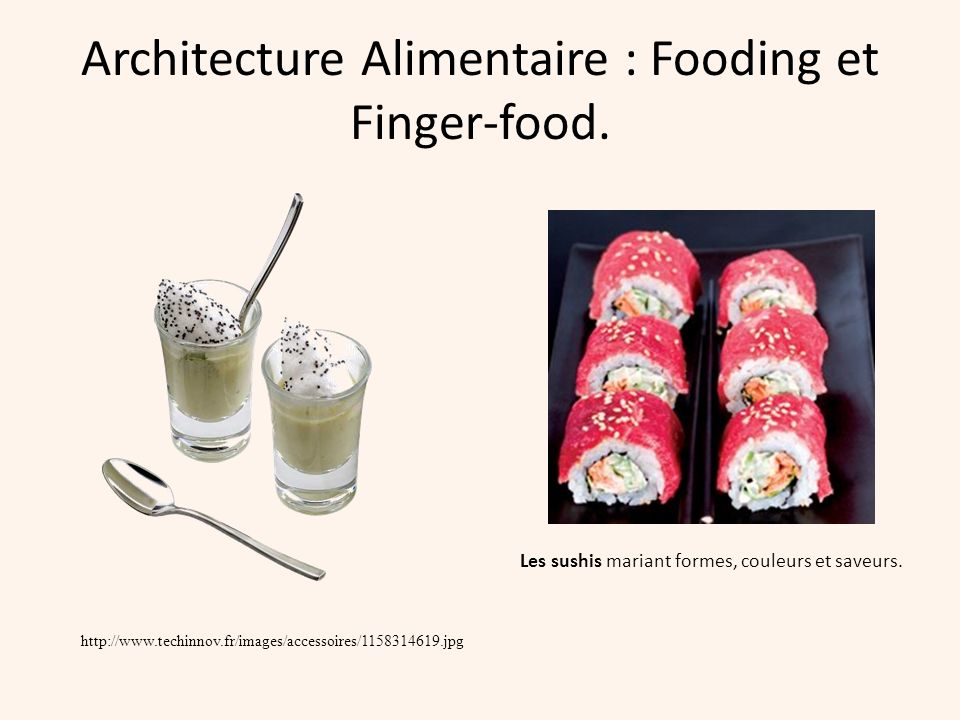 Architecture Alimentaire : Fooding et Finger-food.