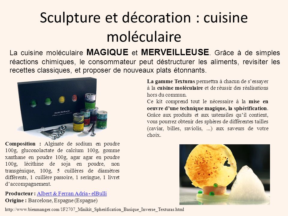 Sculpture et décoration : cuisine moléculaire