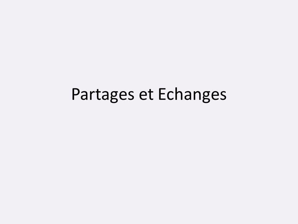 Partages et Echanges