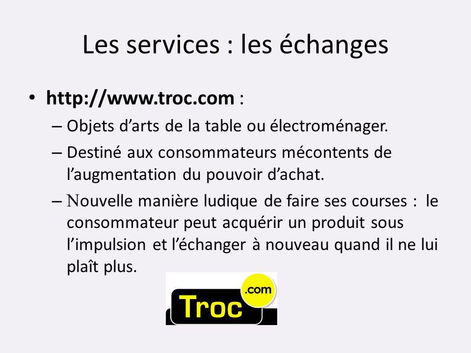 Les services : les échanges
