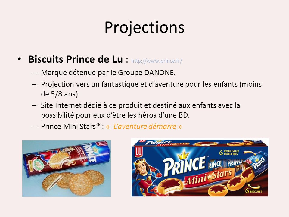 Projections Biscuits Prince de Lu : http://www.prince.fr/