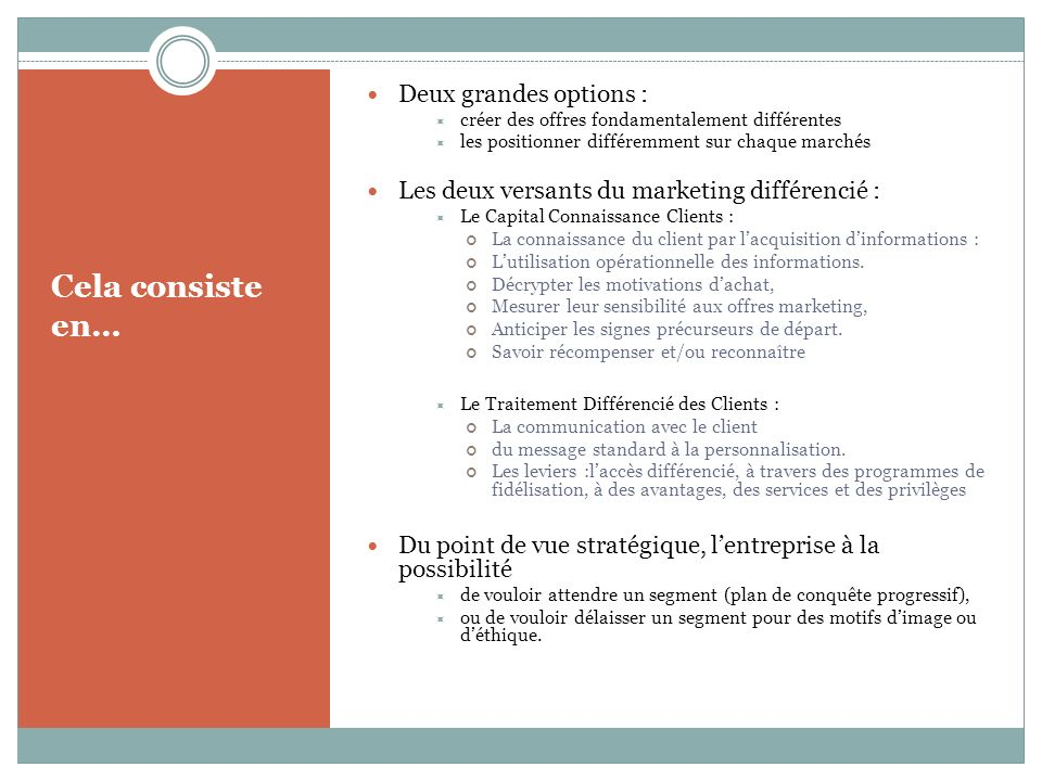 Cela consiste en… Deux grandes options :