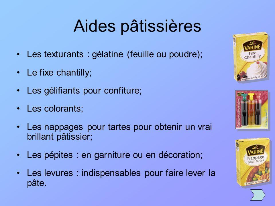 Aides pâtissières Les texturants : gélatine (feuille ou poudre);
