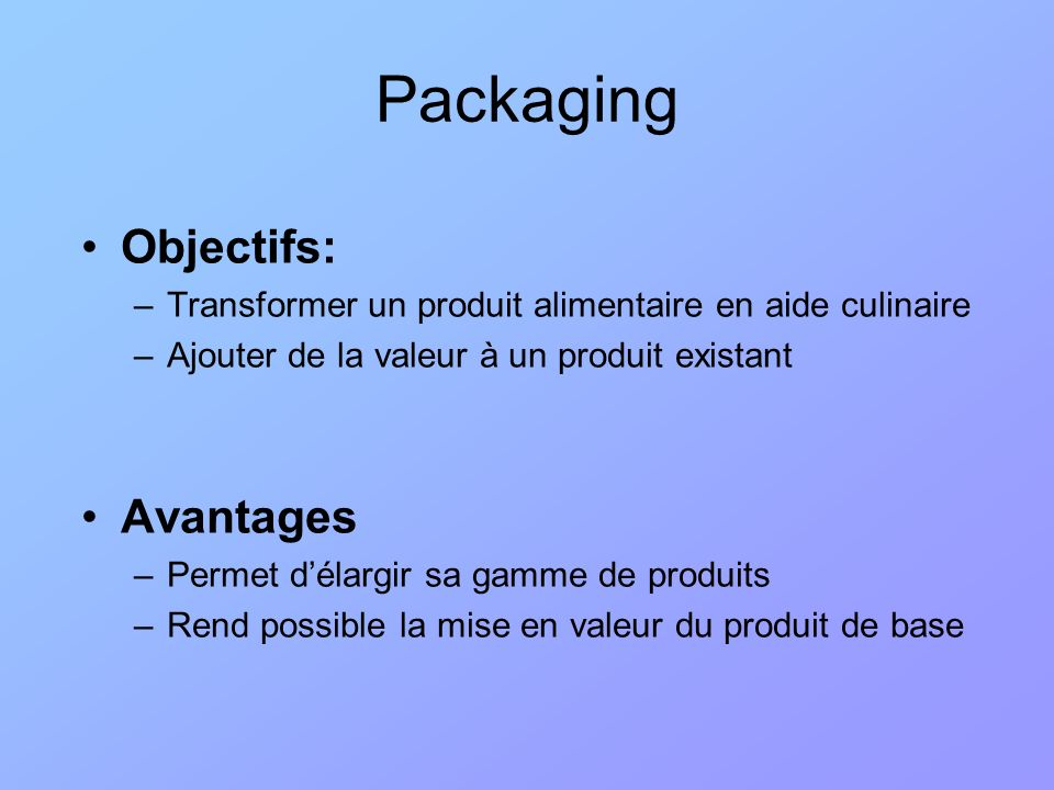 Packaging Objectifs: Avantages